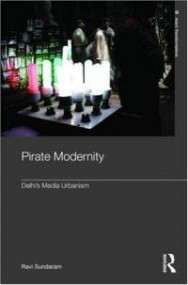 pirate-modernity-delhis-media-urbanism-ravi-sundaram-hardcover-cover-art